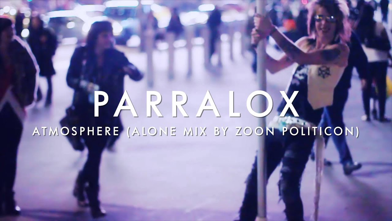 Parralox - Atmosphere (Alone Mix by Zoon Politicon) (Music Video)