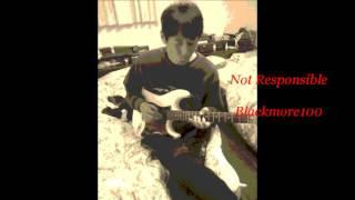 Not Responsible - Blackmore100