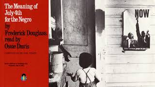 The Meaning of July 4 for the Negro Read By Ossie Davis (1975) | Frederick Douglass