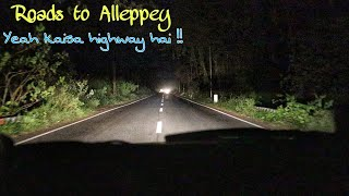 Ep19 : Yeah kaisa Highway hai ?  | Roads to Alleppey Backwaters| #southindiaroadtrip