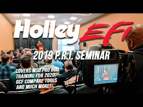 Holley EFI Seminar at PRI 2019