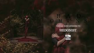 BAD OMENS - Hedonist (Audio)