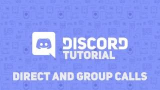 Discord Tutorial - Direct and Group Calls