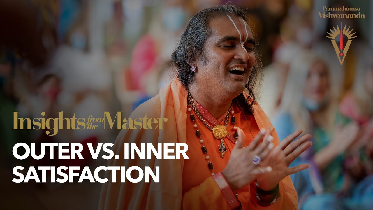 Outer vs. Inner Satisfaction | Insights from the Master