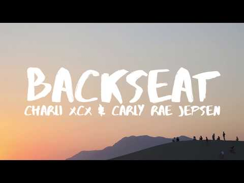 Charli XCX – Backseat (Lyrics) ft. Carly Rae Jepsen
