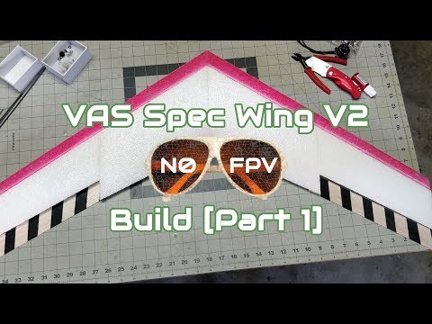 vas-spec-wing-v2-build-part-1