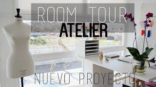 Room Tour: Atelier | Nuevo Proyecto