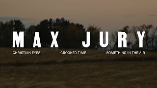 Max Jury   Something In The Air [Full EP Official Audio]