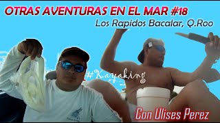 preview picture of video 'FIESTA KAYAK en los rápidos de Bacalar #18'