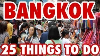 25 Amazing Things To Do in Bangkok, Thailand