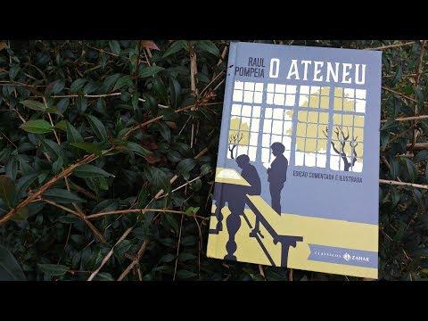 O Ateneu - Raul Pompeia | Pensar ao Ler