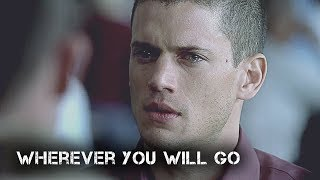 Wherever You Will Go | Prison Break