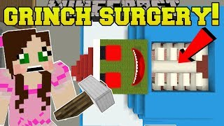 Minecraft: SURGERY ON THE GRINCH!!! - OPERATION - Custom Map