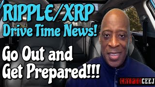 Xrp Ripple NEWS: Don't Just Go Out and Spread the Word Go Out and Get Prepared