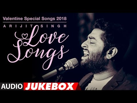 Download Arijit Singh Love Songs | Valentine Special Songs 2018 |