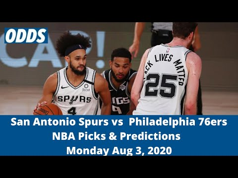 San Antonio Spurs vs  Philadelphia 76ers Pick | NBA Picks & Predictions | Monday Aug 3, 2020