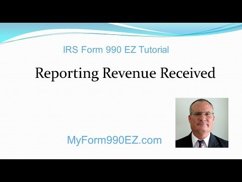 IRS Form 990 EZ Tutorial #3: Reporting Revenues, Page 1, Part I