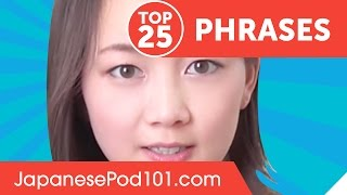 Learn the Top 25 Must-Know Japanese Phrases!