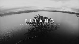 "My Marthynz - ""Pulang"" Ft. EPO DXH ( Lyric Video )"