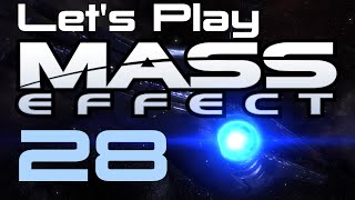 Let's Play Mass Effect Part - 28