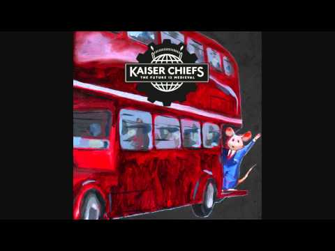 My Place is Here - Kaiser Chiefs