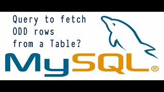 Sql Query : Write a query to fetch only odd rows from a table || How to select odd rows from table