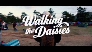 Watch it now The official Walking the Daisies after movie