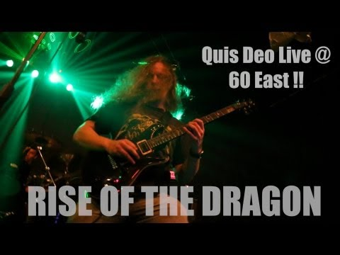 Quis Deo: Rise Of The Dragon (Live)