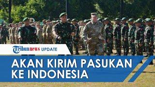US Army akan Kirim Ribuan Pasukan ke Indonesia, Jenderal Andika Perkasa: Kami Siap