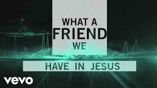 Matt Maher - What a Friend (Official Lyric Video)