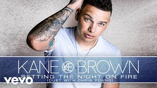 Setting The Night On Fire - Kane Brown With Chris Young