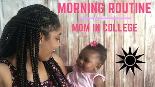 My Morning Routine | Mom in College