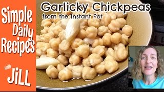 Garlicky Chickpeas From The Instant Pot