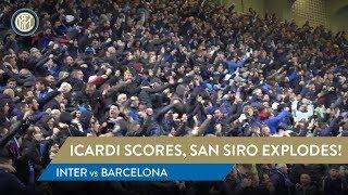 INTER 1-1 BARCELONA | Icardi scores, San Siro explodes! 🔥🖤💙🏟