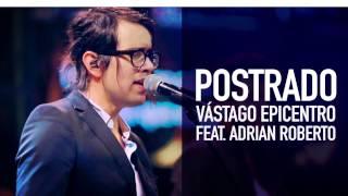 Postrado - Adrian Roberto [Letra]