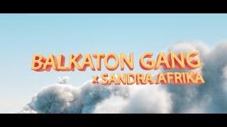 Balkaton Gang (Rasta, Alen Sakić, Bula Adriano) X Sandra Afrika   SOS (Official Video)
