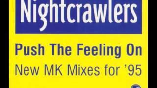 The Nightcrawlers - Push The Feeling On (The Dub of Doom) - HQ