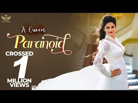 New Punjabi Songs 2018 | ParaNoid (Full Video) | K Queen | Kawaljit Bablu | Latest Punjabi Song 2018