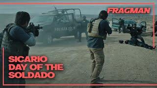 Sicario: Day of the Soldado Türkçe Altyazılı Fragman