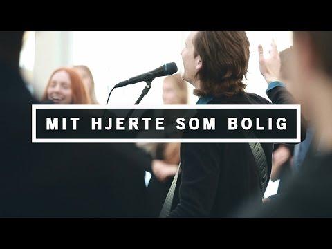 Hør Mit hjerte som bolig på youtube