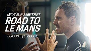 Michael Fassbender: Road to Le Mans – Season 3, Episode 2 – Along came Andrea