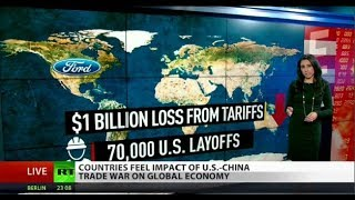US-China Trade War Expected to Damage Global Markets