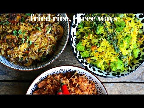 FRIED RICE  THREE WAYS   HOW TO MAKE FRIED RICE   FRIED RICE RECIPES