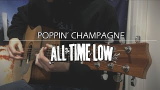 All Time Low - Poppin' Champagne (Acoustic Cover)