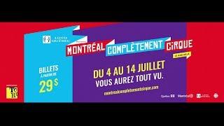 Montréal Complètement CiRQUE - TOHU