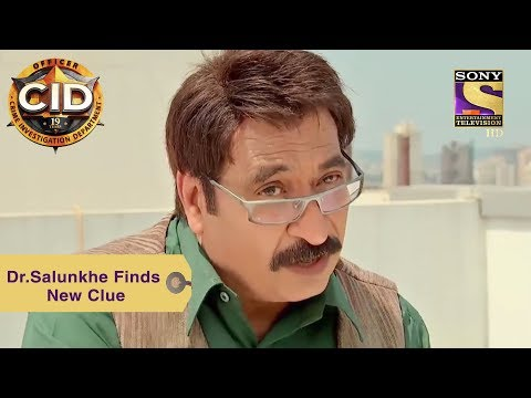 Your Favorite Character | Dr. Salunkhe Finds New Clue | CID