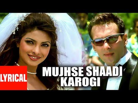 Lyrical Video : Mujhse Shadi Karogi Title Track Salman Khan, Akshay Kumar, Priyanka Chopra