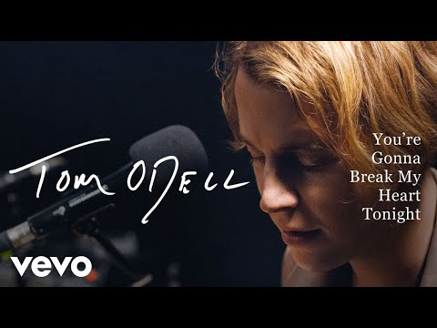 Tom Odell - You're Gonna Break My Heart Tonight (Live) | Vevo Official Performance