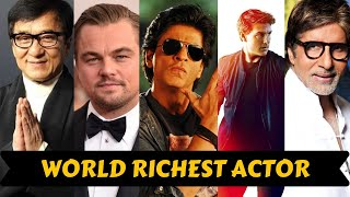 20 Richest Actors in The World 2021 With Net Worth