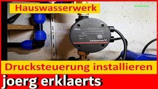 Hauswasserwerk defekt Einbau Montage eines Druckschalter Grundfos PM2 Tutorial #274
